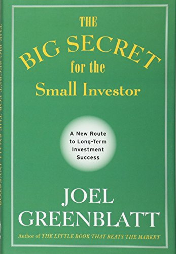 The Big Secret for the Small Investor – A New Route to Long-Term Investment Success