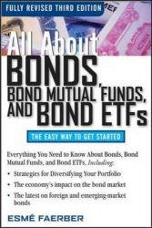 All About Bonds, Bond Mutual Funds, and Bond ETFs, 3rd Edition (All About…economics)