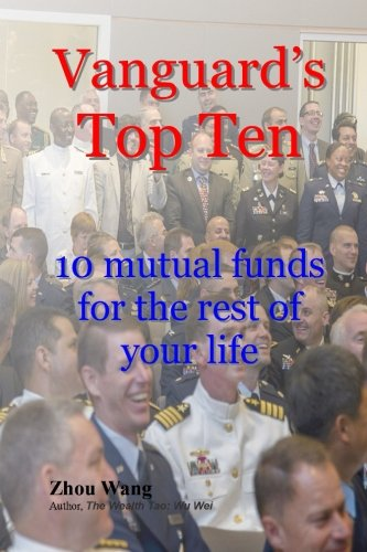 Vanguard's Top Ten: 10 mutual funds for the rest of your life