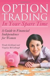 Option Trading in Your Spare Time: A Guide to Financial Independence for Women