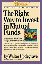 The Right Way to Invest in Mutual Funds (Money America's Financial Advisor)