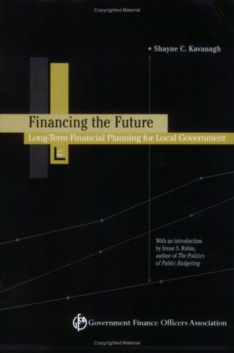 Financing the Future: Long-Term Financial Planning for Local Government