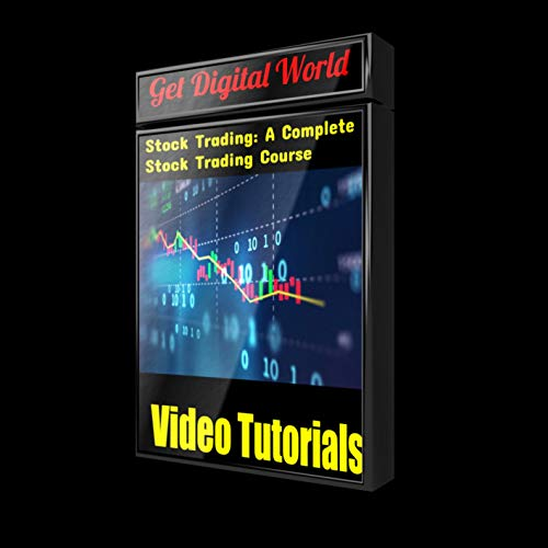 Stock Trading: A Complete Stock Trading Course