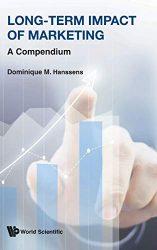 Long-term Impact of Marketing: A Compendium