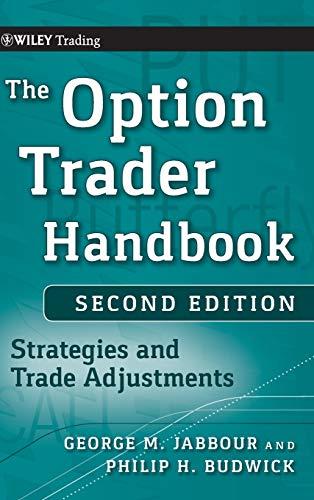 The Option Trader Handbook: Strategies and Trade Adjustments
