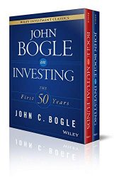 John C. Bogle Investment Classics Boxed Set: Bogle on Mutual Funds & Bogle on Investing (Wiley Investment Classics)