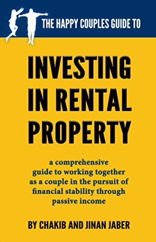 The Happy Couples Guide to Investing in Rental Property