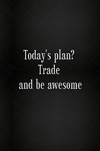 Lined Journal: Notebook with a Trading Quote – Day Trading Cryptocurrency, Stocks (Gag Gifts)