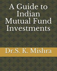 A Guide to Indian Mutual Fund Investments