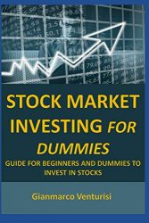 Stock Market Investing For Dummies: Guide for beginners and dummies to invest in stocks
