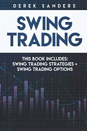 Swing Trading: Swing Trading Strategies + Swing Trading Options