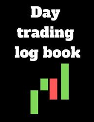 Day Trading log book: trading planner Organizer to do list and goals manager Gifts for trader swing trader day trader | Record your StrategiesKeep Track of your Trade History |