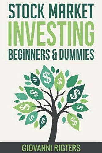 Stock Market Investing Beginners & Dummies