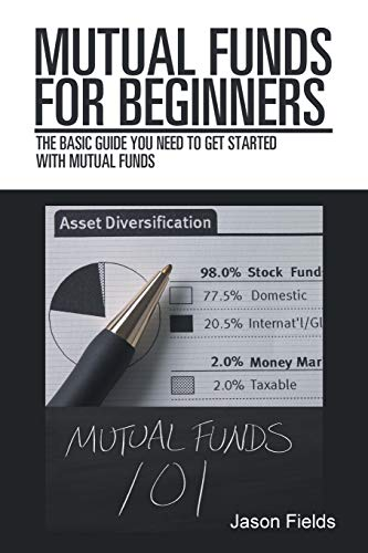 Mutual Funds for Beginners: The Basic Guide You Need to Get Started With Mutual Funds