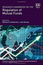 Research Handbook on the Regulation of Mutual Funds (Research Handbooks in Corporate Law and Governance series)