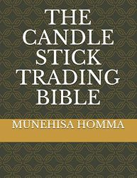 THE CANDLE STICK TRADING BIBLE