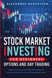 Stock Market Investing For Beginners, Options And Day Trading