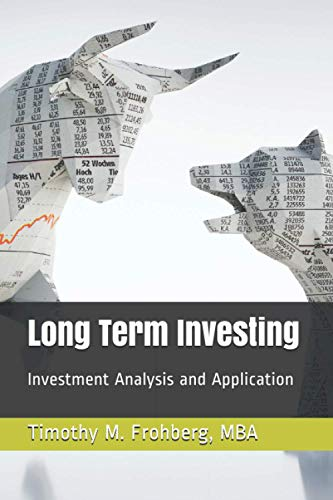Long Term Investing: Investment Analysis and Application