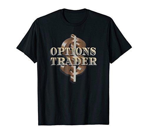 Options Trader T Shirt Stock Market Trading Shirt Money Gift
